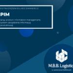 PIM – Twoje źródło informacji